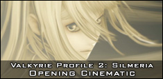 Valkyrie Profile 2: Silmeria - Opening Cinematic
