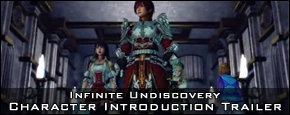 Infinite Undiscovery - Character Introduction Trailer