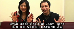 Star Ocean 4: The Last Hope - Inside Xbox Feature #3