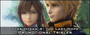 Star Ocean 4: The Last Hope - Promotional Trialer