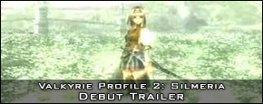 Valkyrie Profile 2: Silmeria - Debut Trailer
