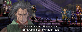 Valkyrie Profile - Brahms Character Profile